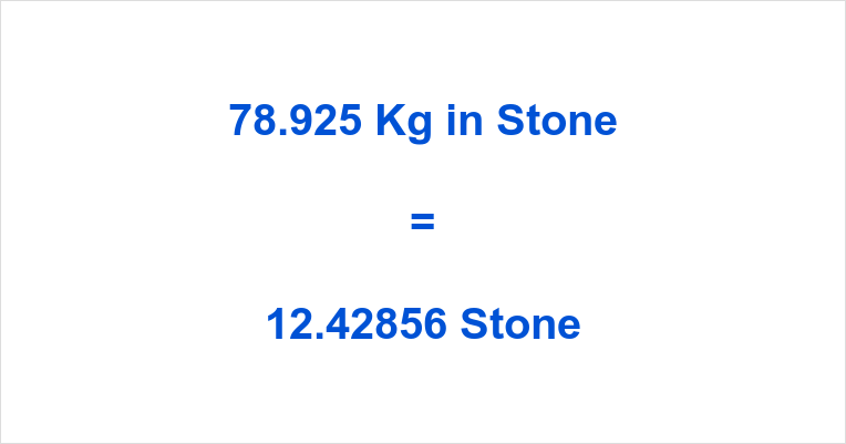 78 Kg In Stone And Pounds